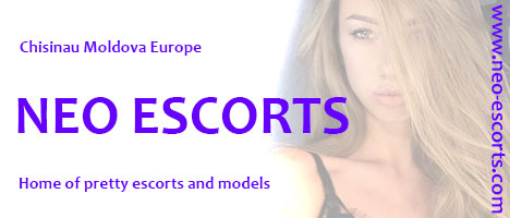 The home of pretty escorts www.neo-escorts.com Chisinau Moldova Europe